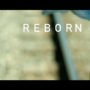 Reborn mini doc teaser